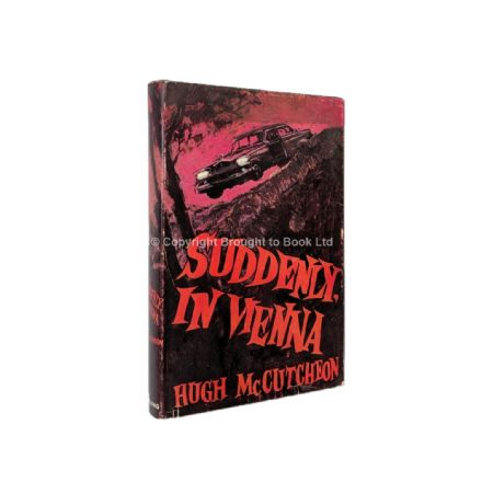 Suddenly In Vienna by Hugh McCutcheon First Edition John Long 1963